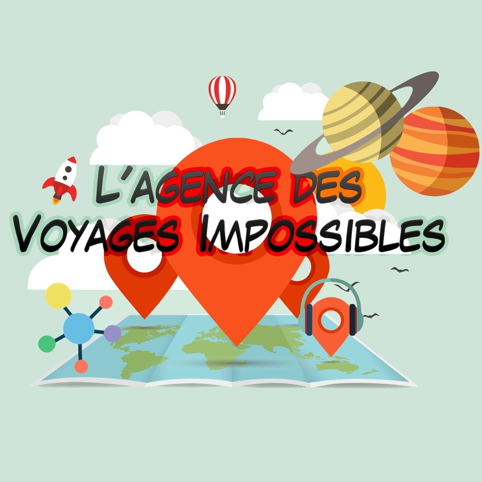 L'Agence des Voyages Impossibles